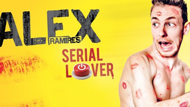 Alex Ramirès, le Serial Lover !