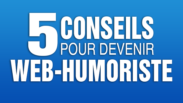 5 conseils concrets pour devenir le nouveau norman youhumour le blog. Black Bedroom Furniture Sets. Home Design Ideas